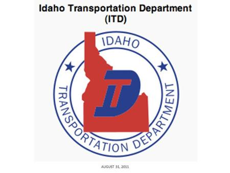 AUGUST 31, 2011. Started in 1913 as the State Highway Commission. 1974 was transformed to the Idaho Transportation Department.