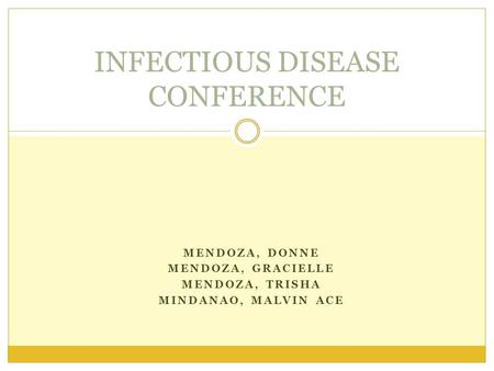 MENDOZA, DONNE MENDOZA, GRACIELLE MENDOZA, TRISHA MINDANAO, MALVIN ACE INFECTIOUS DISEASE CONFERENCE.