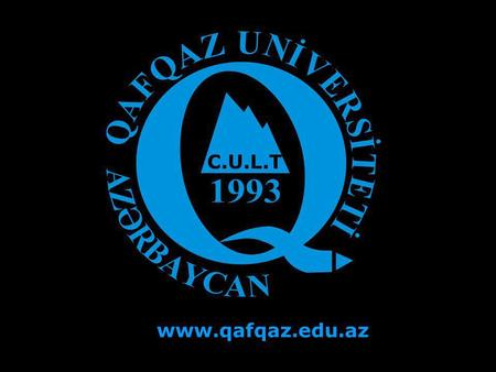 C.U.L.T www.qafqaz.edu.az Request with If Clause.