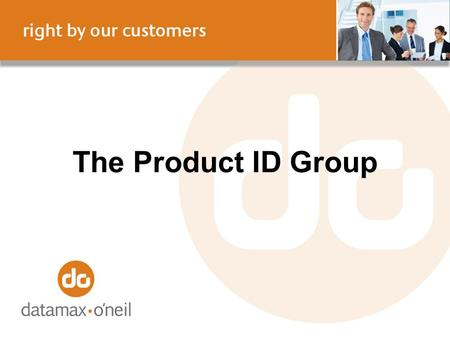 The Product ID Group. Dover Corporation Dover, with $7.1 billion in annualized revenue, is a diversified global manufacturer of value-added products and.