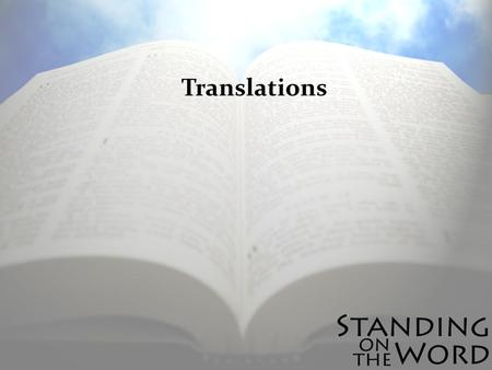 Translations. Tyndales Bible -First printed English NT.