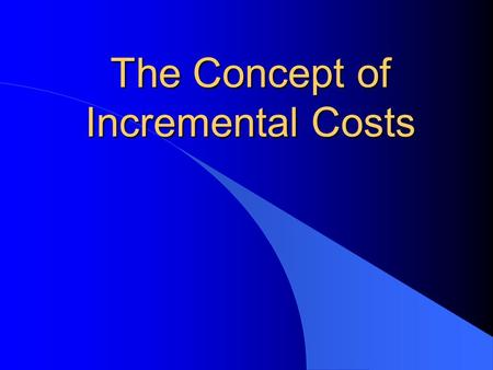 The Concept of Incremental Costs Typical GEF Projects for Climate Change 1. Energy Efficiency (Operational Prog. 5) Industrial Boilers Agricultural Pump-Sets.