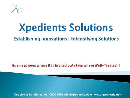 Xpedients Solutions | 9810902158 | |