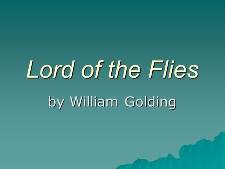 an overview and breakdown of lord of the flies by william golding Lord of the flies study guide contains a biography of william golding, literature essays, quiz questions, major themes, characters, and a full summary and analysis.