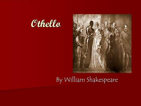 The Importance of Isolation in Shakespeare's Othello