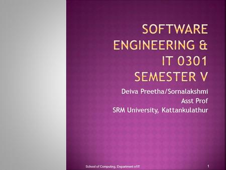 SOFTWARE ENGINEERING & IT 0301 Semester V