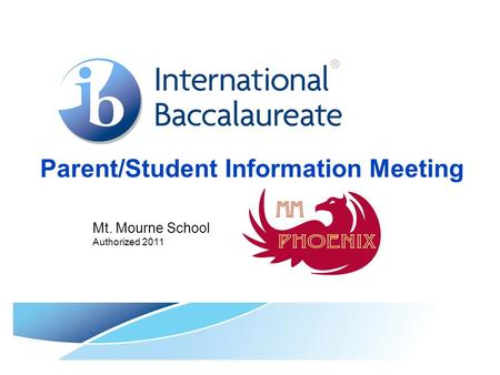 Parent/Student Information Meeting Mt. Mourne School Authorized 2011.