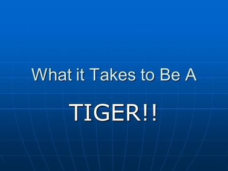 What it Takes to Be A TIGER!!. IB & Chesapeake All IB students earn an Advanced Studies Diploma! All IB students earn an Advanced Studies Diploma! IB.
