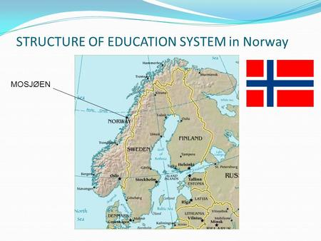 STRUCTURE OF EDUCATION SYSTEM in Norway