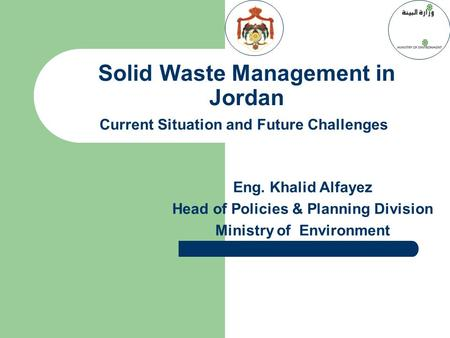 Head of Policies & Planning Division Ministry of Environment