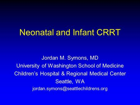 Neonatal and Infant CRRT