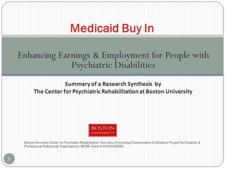 Enhancing Earnings & Employment for People with Psychiatric Disabilities Medicaid Buy In Boston University Center for Psychiatric Rehabilitation, Innovative.