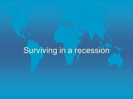 Surviving in a recession. definition A period of general economic decline, specifically a decline in GDP for 2 or more consecutive quarters.