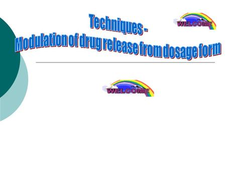 Introduction Mechanisms of controlled release Intelligent controlled release DDS Examples Recent advances References.