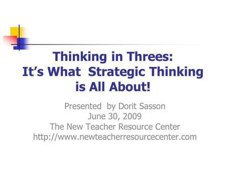 Thinking in Threes: It's What Strategic Thinking is All About!