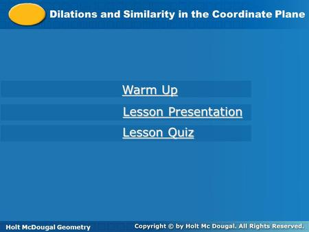 Warm Up Lesson Presentation Lesson Quiz