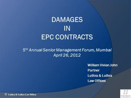 William Vivian John Partner Luthra & Luthra Law Offices