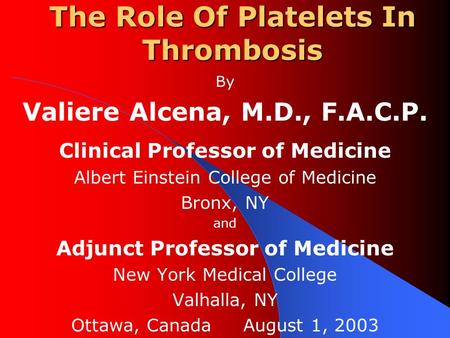 The Role Of Platelets In Thrombosis