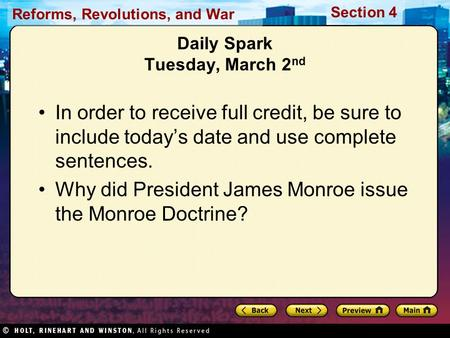 Reforms, Revolutions, and War Section 4 Daily Spark Tuesday, March 2 nd In order to receive full credit, be sure to include todays date and use complete.