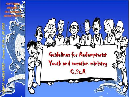 Guidelines for Redemptorist Youth and vocation ministry C.Ss.R.