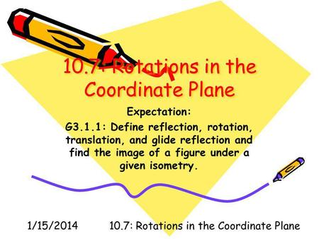 10.7: Rotations in the Coordinate Plane
