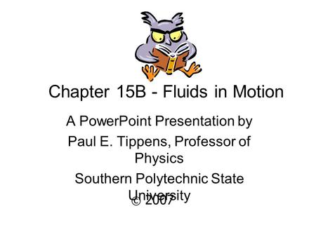 Chapter 15B - Fluids in Motion