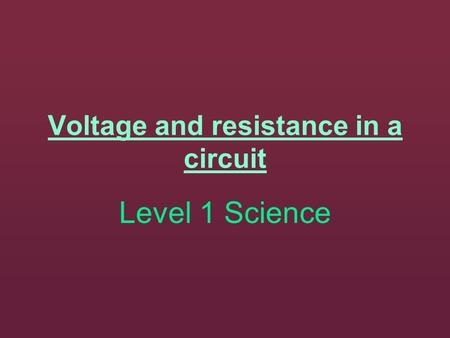 Voltage and resistance in a circuit