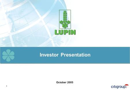 Investor Presentation October 2005 1. Safe Harbour Statement Materials and information provided during this presentation may contain forward-looking statements.