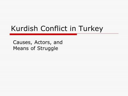 Kurdish Conflict in Turkey