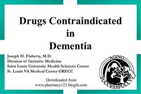 Drugs Contraindicated in Dementia