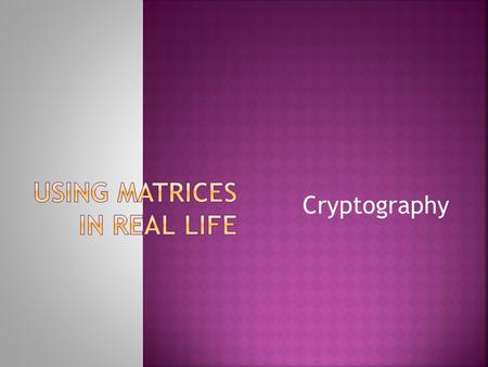 Cryptography. Cryptography is concerned with keeping communications private. Today governments use sophisticated methods of coding and decoding messages.