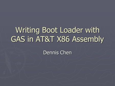 Writing Boot Loader with GAS in AT&T X86 Assembly