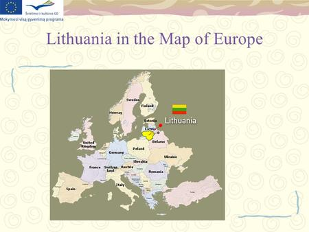Lithuania in the Map of Europe. Joniskis Agricultural School.