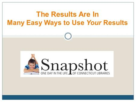 The Results Are In Many Easy Ways to Use Your Results.