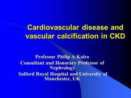 Cardiovascular disease and vascular calcification in CKD