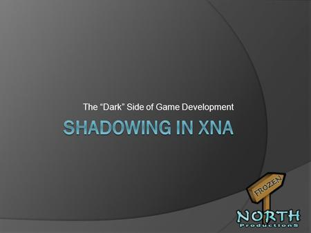 The Dark Side of Game Development. Lets see some ID… Julian Spillane CEO / Technical Director, Frozen North Productions, Inc. We make video games. Currently.