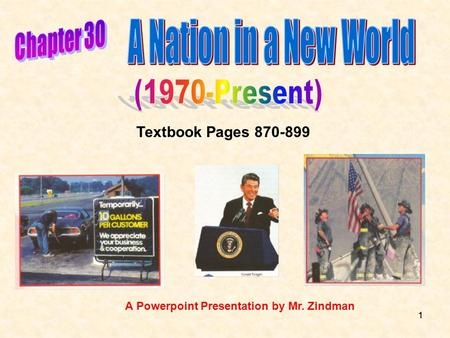 11 Textbook Pages 870-899 A Powerpoint Presentation by Mr. Zindman.