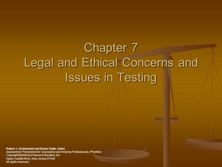 Chapter 7 Legal and Ethical Concerns and Issues in Testing