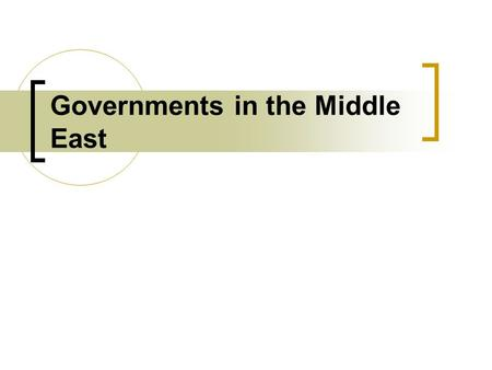 Governments in the Middle East. Unitary Government A unitary government system is one in which the central government holds nearly all of the power. In.