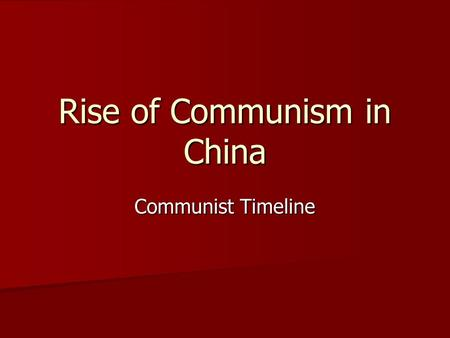 Rise of Communism in China