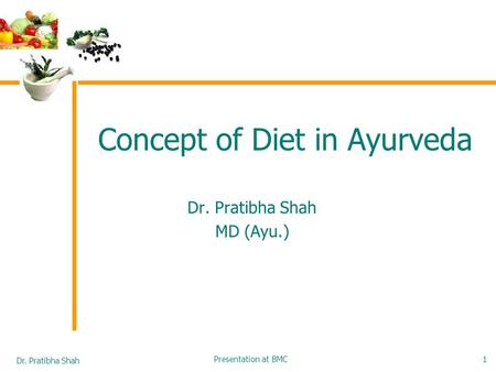 Concept of Diet in Ayurveda
