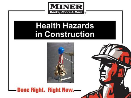 Health Hazards in Construction. Regulations for construction health hazards 29 CFR 1926 Subpart D 1a.