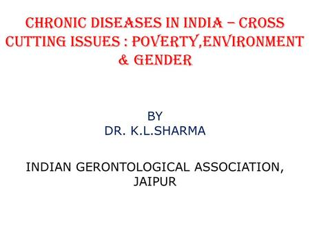 INDIAN GERONTOLOGICAL ASSOCIATION, JAIPUR