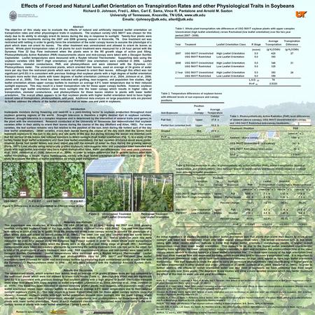 Effects of Forced and Natural Leaflet Orientation on Transpiration Rates and other Physiological Traits in Soybeans Richard D. Johnson, Fred L. Allen,