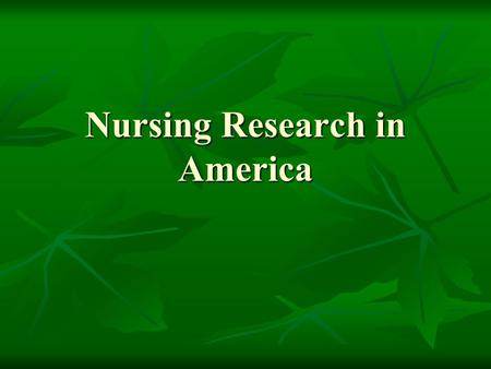 Nursing Research in America. Barbara J. Speck, PhD, RN Barbara J. Speck, PhD, RN Visiting Faculty Scholar Visiting Faculty Scholar Shandong University.