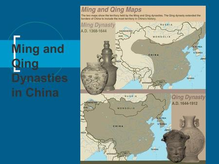 Ming and Qing Dynasties in China. Ming Dynasty (1368-1644) Last native imperial dynasty Rose out of rebellion against the Mongols Some achievements: Naval.