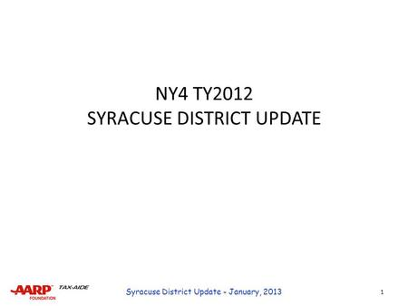 NY4 TY2012 SYRACUSE DISTRICT UPDATE 1 Syracuse District Update - January, 2013.