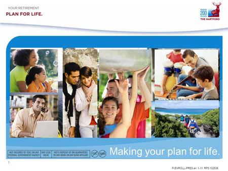 1 P-ENROLL-PRES-all 1-11 RPS 102535 Making your plan for life.