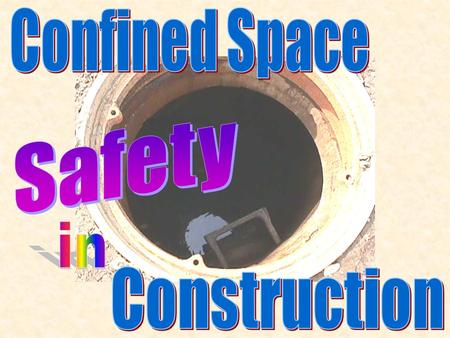 Confined Space Safety in Construction.
