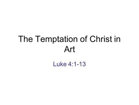 The Temptation of Christ in Art